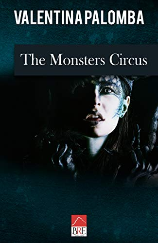 The Monsters Circus
